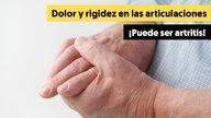 Qué es, síntomas y cómo tratar la artritis