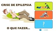 O que fazer na Crise de Epilepsia