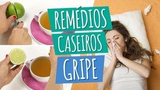 Melhores remédios caseiros para Gripe